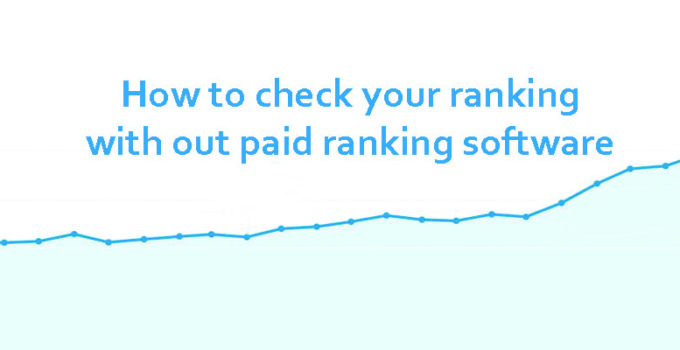 how-to-check-your-rankings-with-out-paid-rankings-software-thumbnail